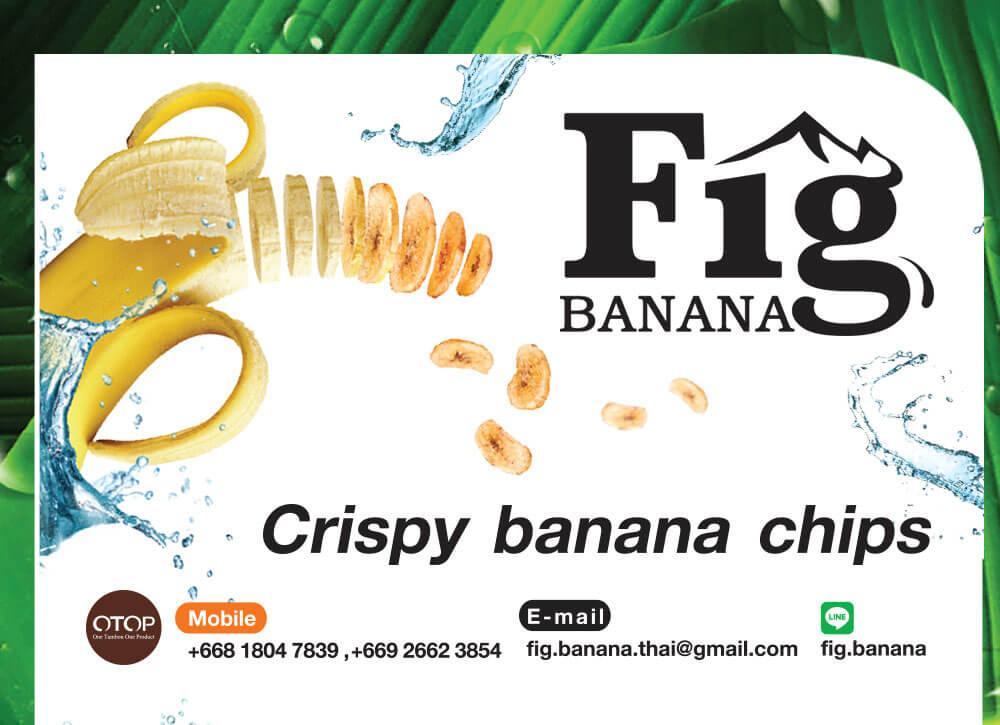 ขนมกล้วยๆสไตล์ไทยผลิตจากกล้วยที่ปลูกจากแหล่งน้ำแร่ธรรมชาติ ด้วยวิธีกรรมที่ได้มาตรฐาน โดย Fig Banana